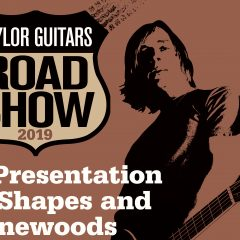 Taylor Guitars Road Show 2019